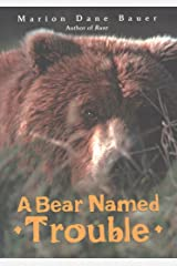 A Bear Named Trouble Kindle Edition