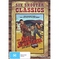 The Duel at Silver Creek (Six Shooter Classics)