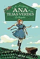 Ana De Las Tejas Verdes 1. La Llegada.