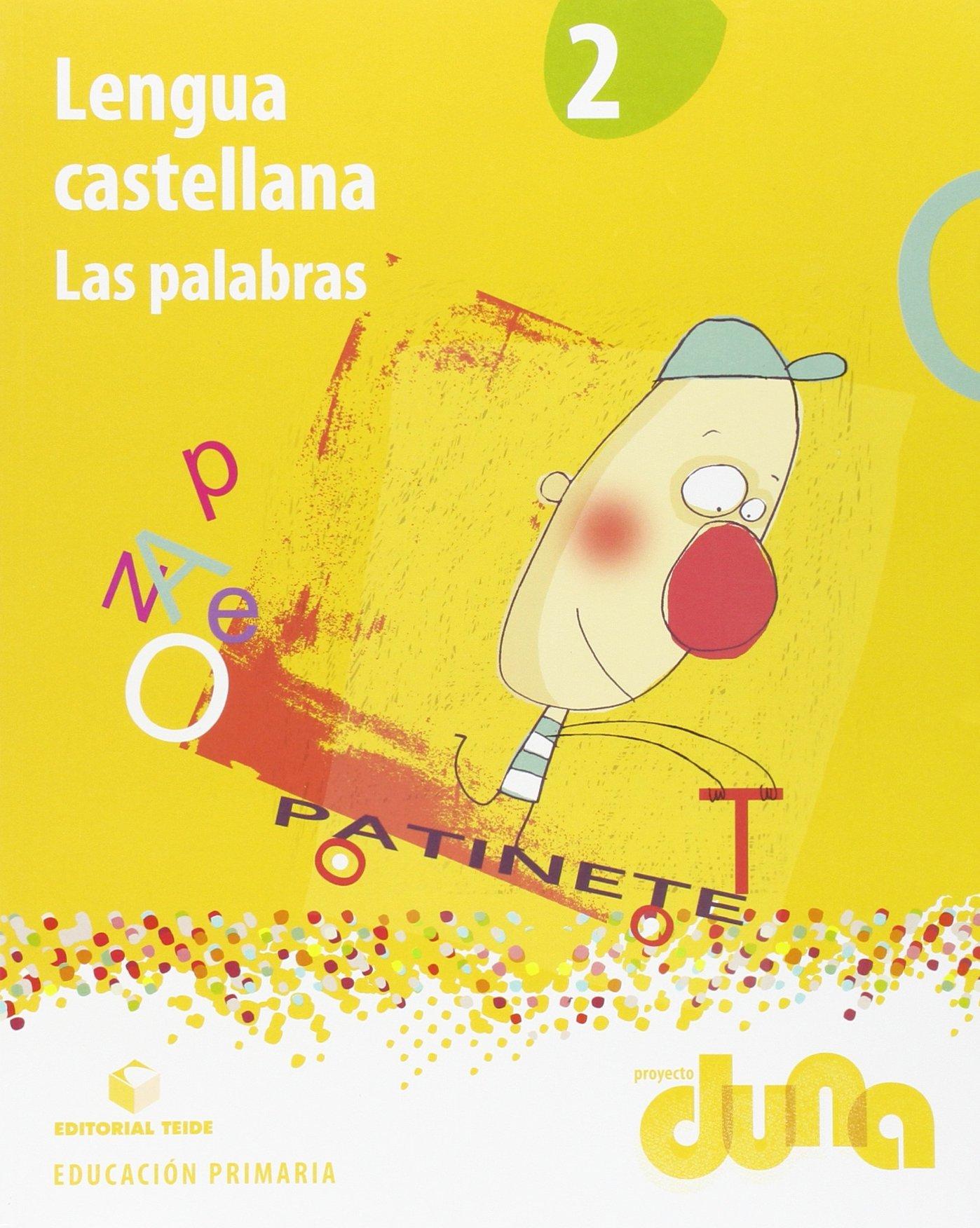Lengua castellana 2. Las palabras - Proyecto Duna - 9788430720804: Amazon.es: Editorial Teide, S.A.: Libros