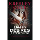 Dark Desires After Dusk (Immortals After Dark, Book 5)