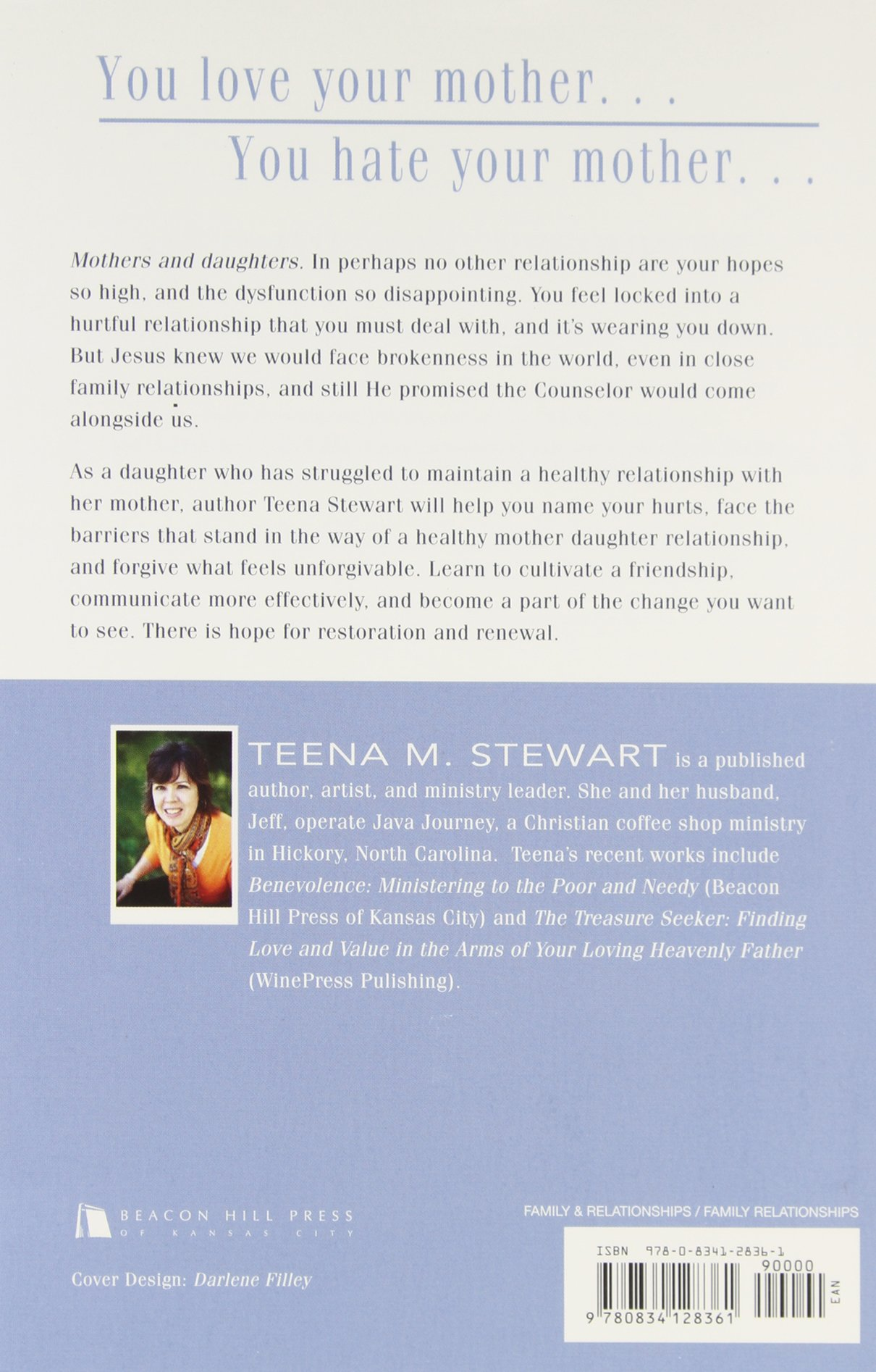 Mothers and Daughters: Mending a Strained Relationship: Teena M. Stewart:  9780834128361: Amazon.com: Books