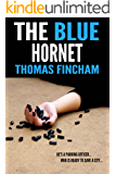 The Blue Hornet (A Comedy Murder Mystery of Crime and Suspense)