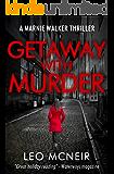 Getaway With Murder (Marnie Walker Mysteries Book 1)