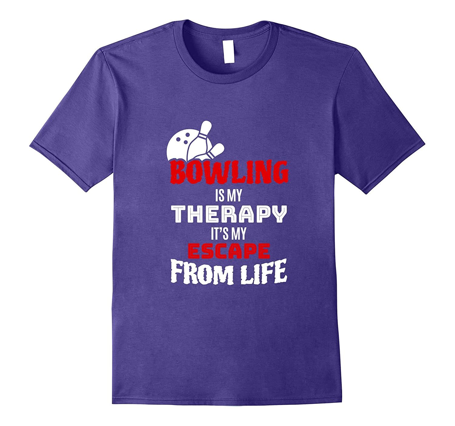 Funny Bowling Lover T-shirt - Gift Bowling Is My Therapy-Vaci