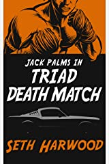 Triad Death Match: A Jack Palms Short Story (Jack Palms Crime Book 5) Kindle Edition