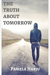 The Truth about Tomorrow Kindle Edition