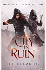 A City in Ruin (The Dark Sorcerer Book 2) Kindle Edition