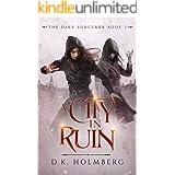 A City in Ruin (The Dark Sorcerer Book 2)