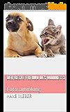Der beste Freund des Mannes 3: Fotosammlung (German Edition)