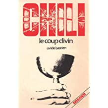 Chili le coup divin (French Edition) May 19, 2014