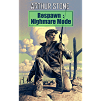 Respawn: Nightmare Mode (Respawn LitRPG series Book 4) (English Edition)