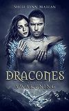 Dracones Awakening: Dark Immortal Dragon Paranormal/Fantasy Romance