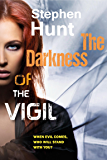 The Darkness of the Vigil: Book 1 of The Vigil