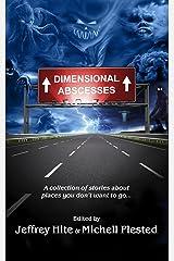 Dimensional Abscesses Kindle Edition