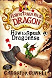 How To Speak Dragonese: Book 3 (How to Train Your Dragon)