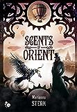 Scents of Orient: Récits du Monde Mécanique - 2