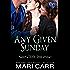 Any Given Sunday (Wild Irish Book 7)