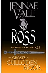 Ross (The Ghosts of Culloden Moor Book 39) Kindle Edition