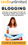 Blogging: A 30 Day Challenge To Set Up Your Blog Make Your First $ In Less Than ONE Month (Blogging, Make Money Blogging, Affiliate Marketing, Blogging For Profit Book 2)