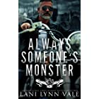 Always Someone's Monster (Battle Crows MC Book 1)