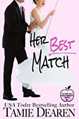 Her Best Match: A Sweet Billionaire Romance (The Best Girls Book 1) Kindle Edition