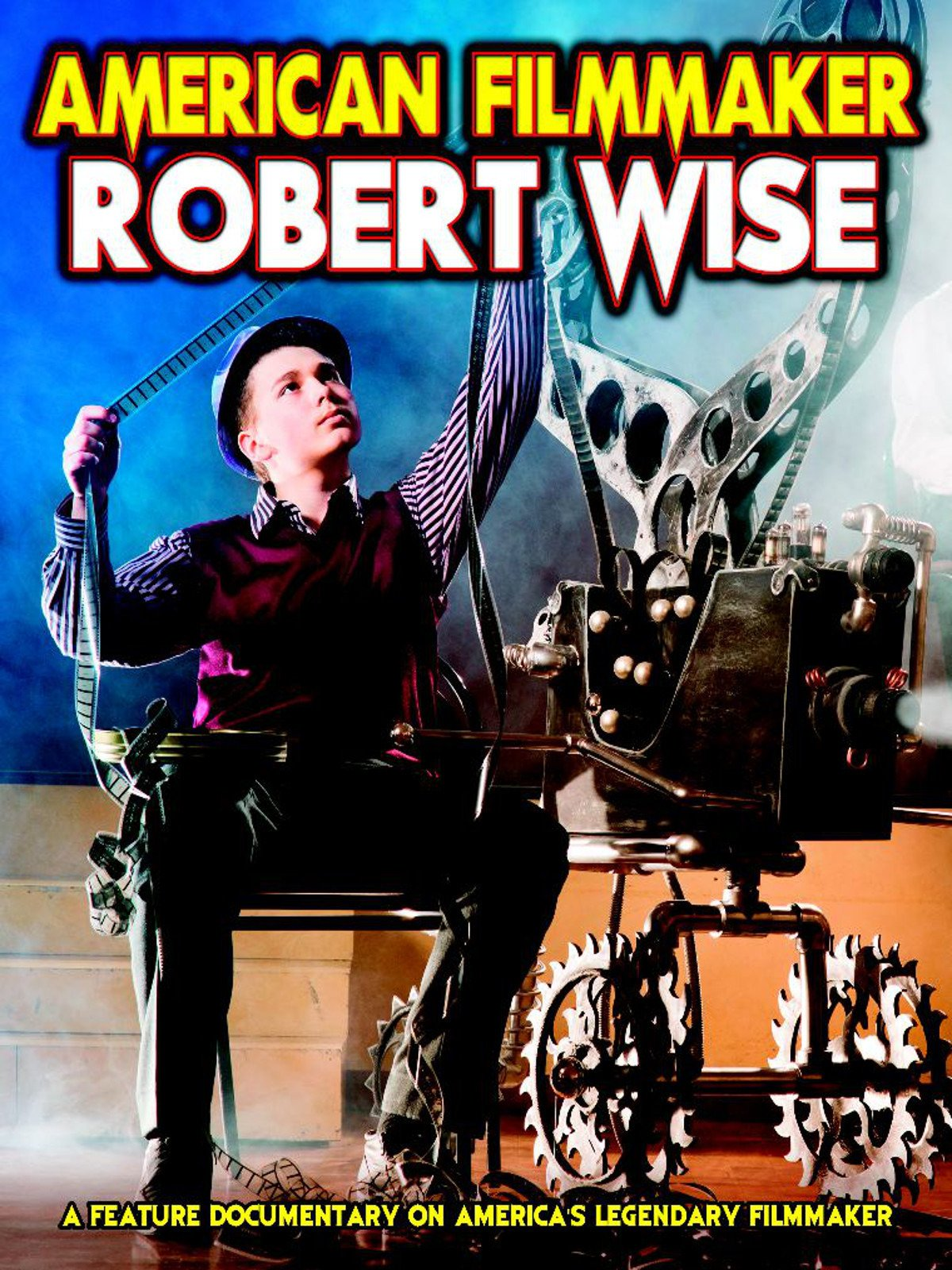 American Filmmaker: Robert Wise