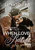 When Love Returns (The Star Lake Series Book 1)