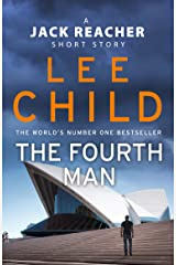 The Fourth Man: A Jack Reacher short story Kindle Edition