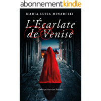 L'Écarlate de Venise (Les mystères de Venise t. 1)