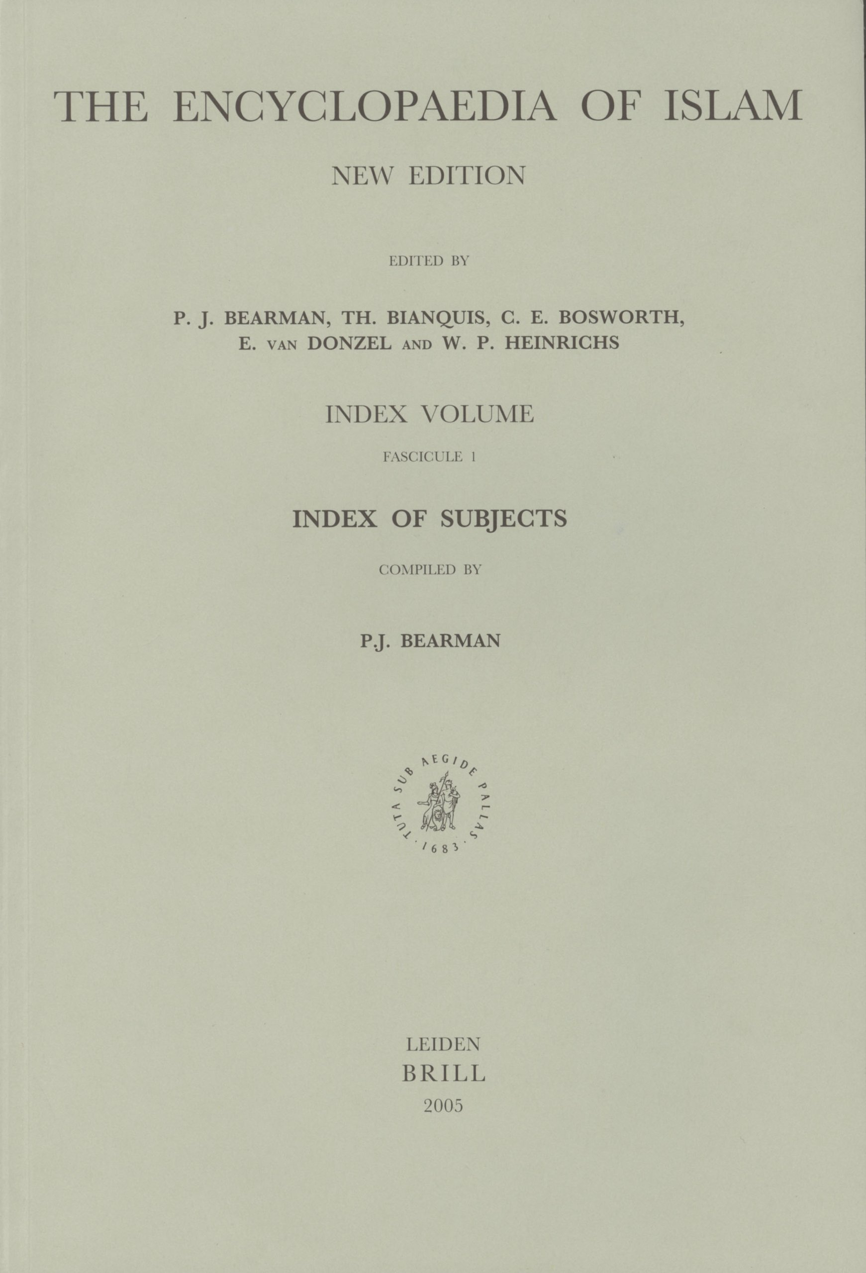 The Encyclopaedia Of Islam, New Edition: Index Volume, Index Of Subjects : Fascicule 1 (Encyclopaedia of Islam) (Vol I-XI) ebook