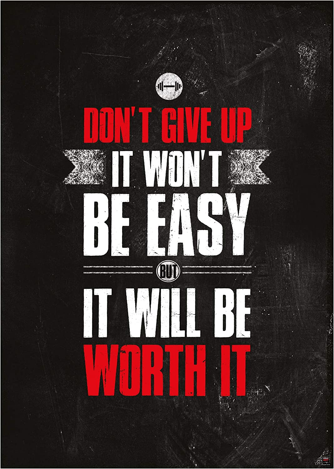 GREAT ART Motivational Workout Poster 23.4 x 16.5 in (59.4 x 42 cm) – Wall- and Fitness Poster Motivational Quotes – Don`t give up it Won`t be Easy but it Will be Worth it – Nr.1