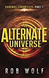 The Alternate Universe (Khronos Chronicles Book 1)
