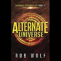 The Alternate Universe (Khronos Chronicles Book 1)