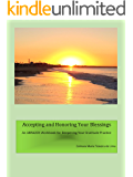 Accepting and Honoring Your Blessings: ABRAZOS of Gratitude and Appreciation