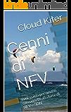 Cenni di NFV: mini-guida per neofiti sui concetti alla base di NFV e SDN (networking IP per neofiti Vol. 1)