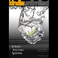 "Crazy English Idioms: Popular ""Animal"" and ""Food"" Idioms"