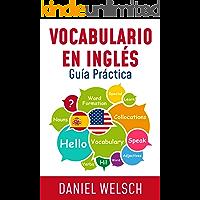 Vocabulario en Inglés: Guía Práctica (Spanish Edition)