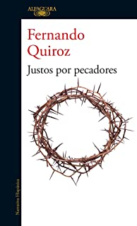 Justos por pecadores / The Sins of Others (Spanish Edition)