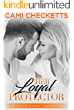 Her Loyal Protector (Strong Family Romance Book 2)