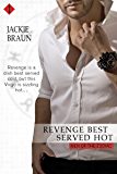 Revenge Best Served Hot (Entangled Indulgence) (Men of the Zodiac)