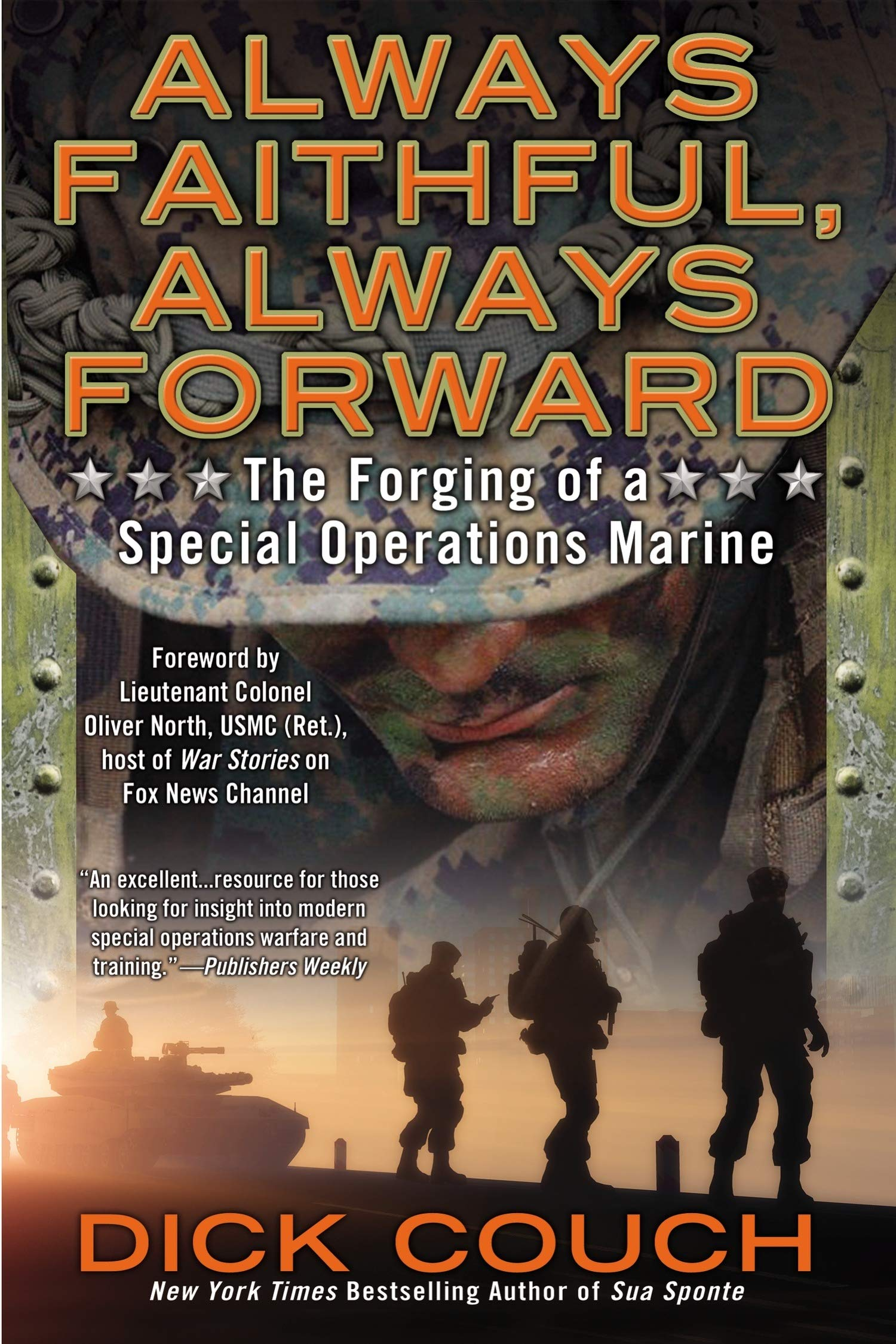 Read Online Always Faithful, Always Forward: The Forging of a Special Operations Marine PDF
