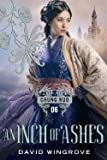 An Inch of Ashes (Chung Kuo Series)