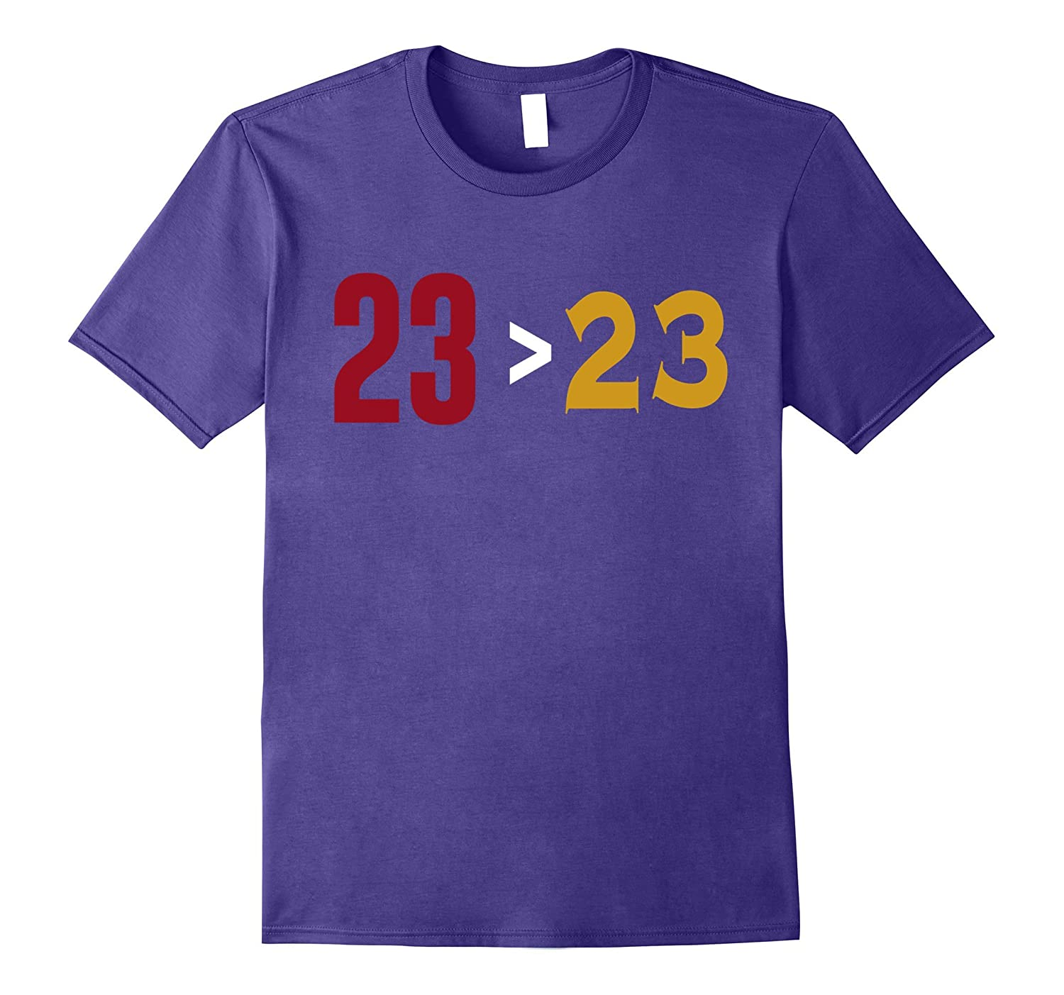 23 greater than 23 shirt funny-PL
