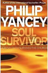 Soul Survivor (English Edition) eBook Kindle