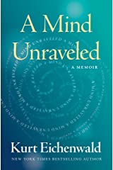 A Mind Unraveled: A Memoir Hardcover
