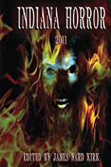 indiana Horror 2011 Kindle Edition