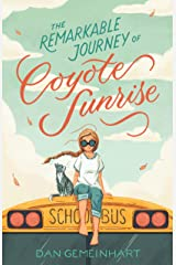 The Remarkable Journey of Coyote Sunrise Kindle Edition