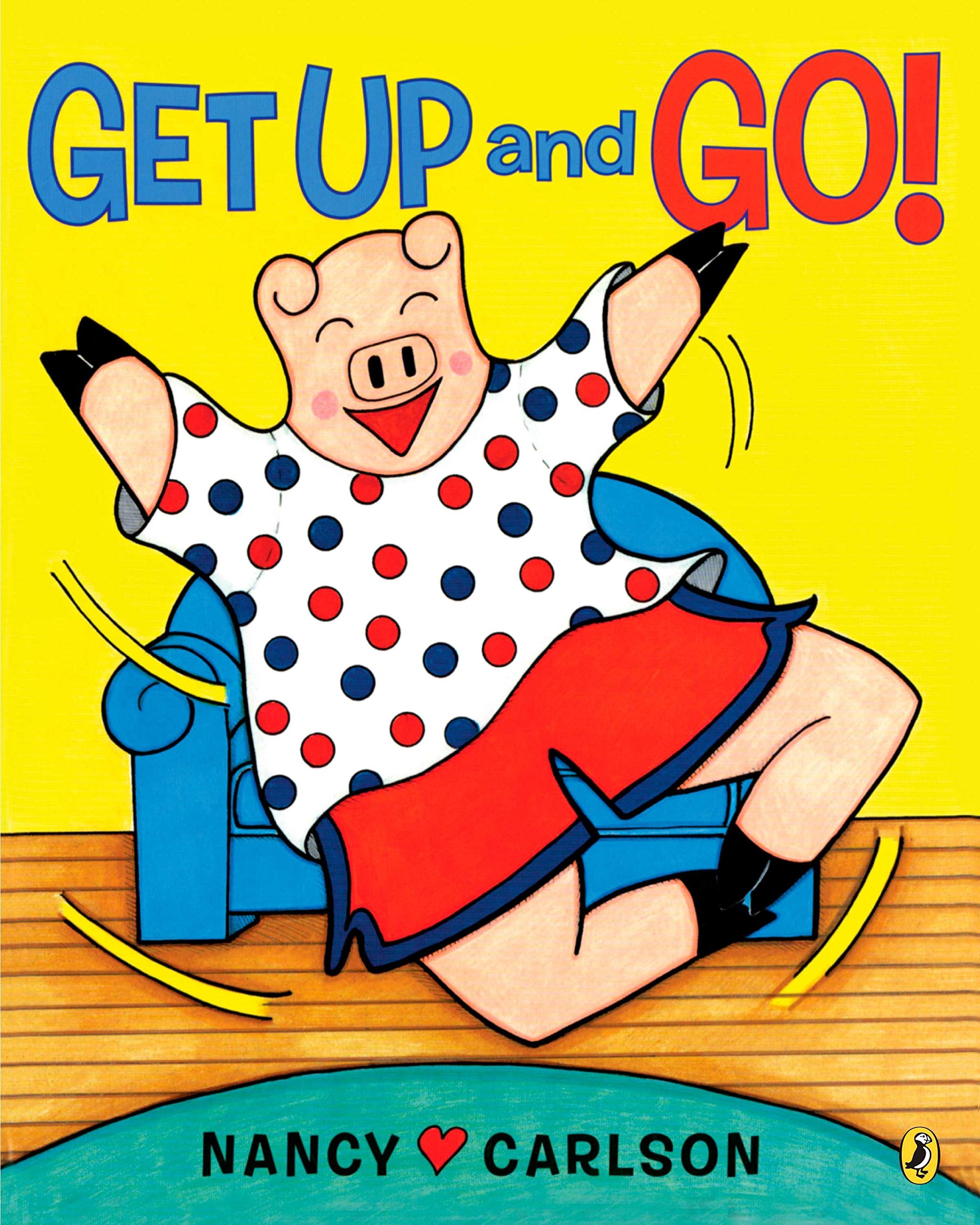 Amazon.com: Get Up and Go! (9780142410646): Carlson, Nancy: Books