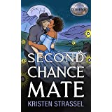 Second Chance Mate (The Real Werewives of Colorado Book 3)